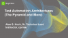 Test Automation Architectures (The Pyramid and More)
