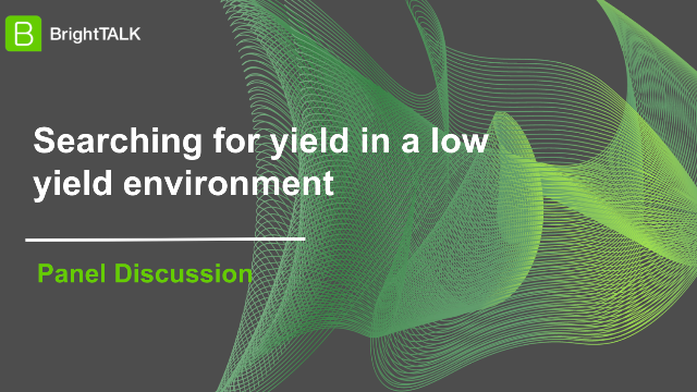Searching for yield in a low yield environment