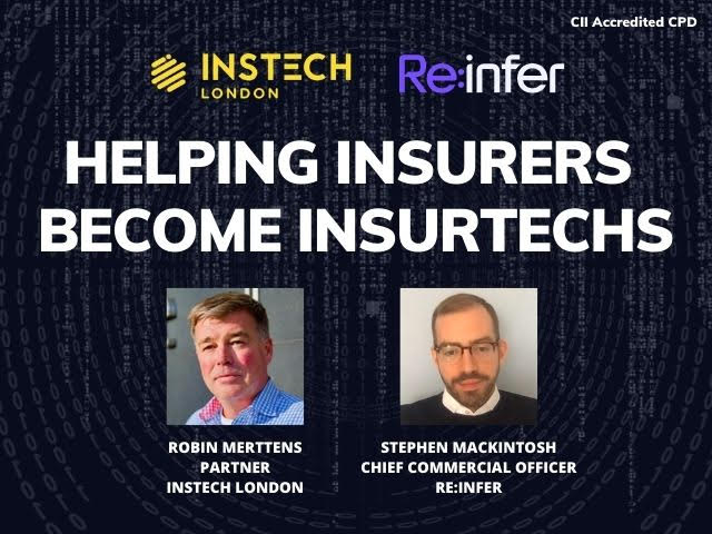 Re:infer - Helping Insurers Become InsurTechs