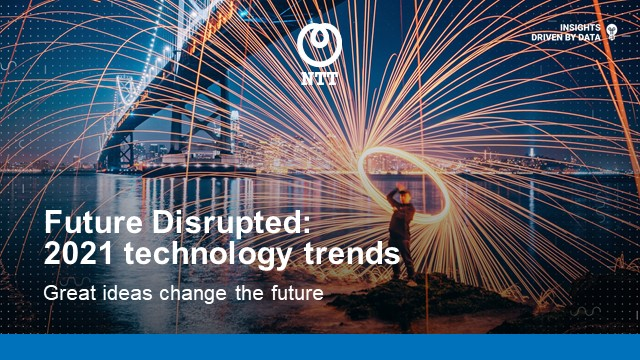Virtual Forum - Future Disrupted: 2021 Technology Trends