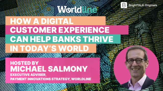 How A Digital Customer Experience Can Help Banks Thrive in Today's Digital World