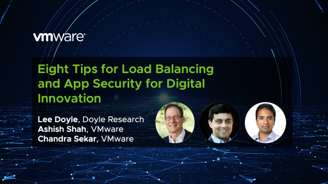 Eight Tips for Load Balancing and App Security for Digital Innovation