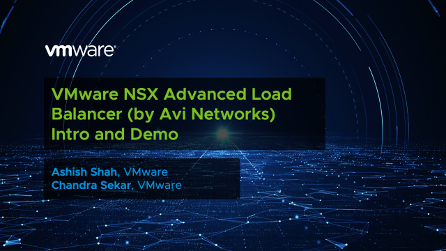 VMware NSX Advanced Load Balancer (by Avi Networks) Intro and Demo