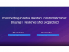 Implementing an Active Directory Transformation Plan