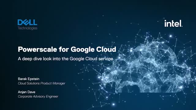 Dell Technologies PowerScale for Google Cloud