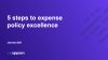 5 steps to expense policy excellence