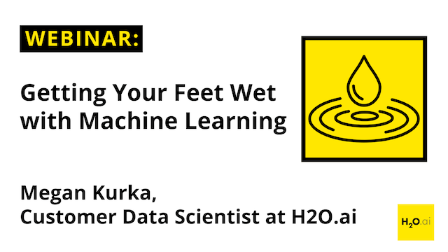 Getting Your Feet Wet with Machine Learning