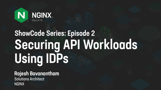 Securing API Workloads Using IDPs - NA