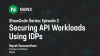 Securing API Workloads Using IDPs - APCJ