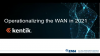 WAN Management Strategies for 2021 and Beyond