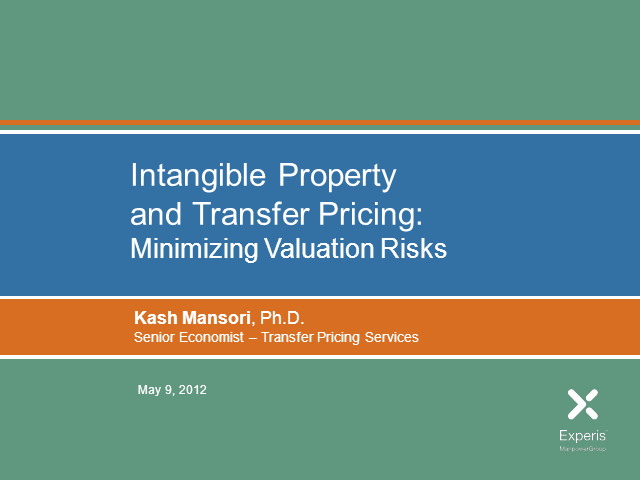 Intangible Property and Transfer Pricing: Minimizing Valuation Risks