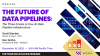 The Future of Data Pipelines: The Cracks in Your AI Data Pipeline Infrastructure
