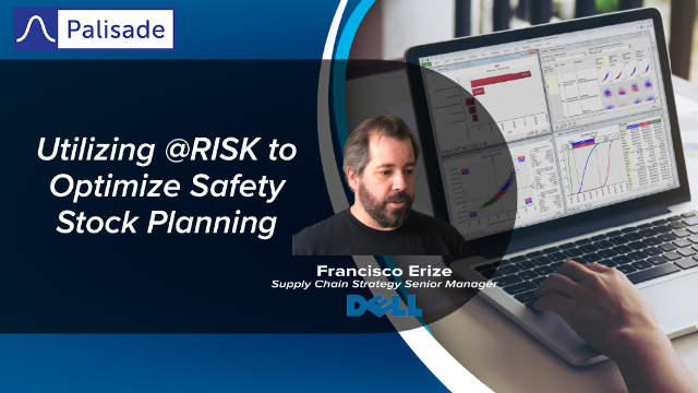 Utilizing @RISK to Optimize Safety Stock Planning