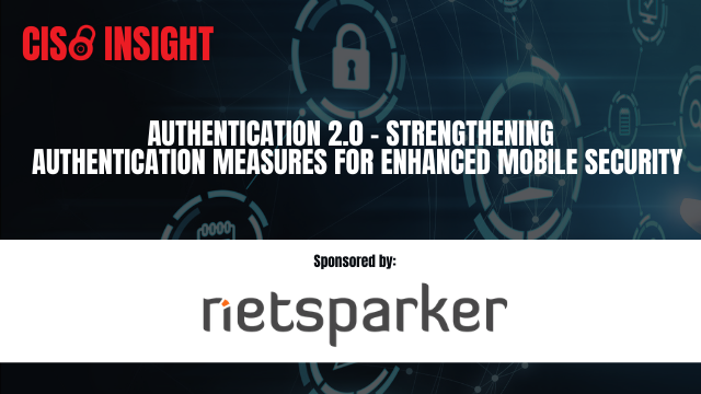 Authentication 2.0 - Strengthening Authentication Measures for Mobile Security