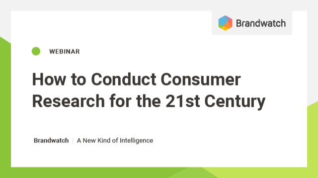 How to Conduct Consumer Research in 2021