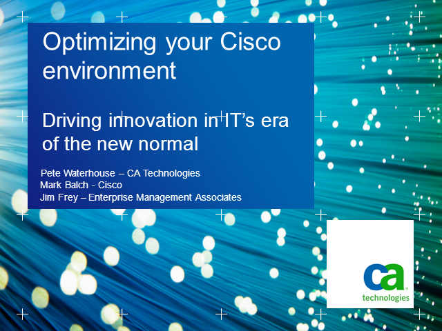 Optimizing Your Cisco Envir.: Driving Innovation in IT's Era of the New Normal