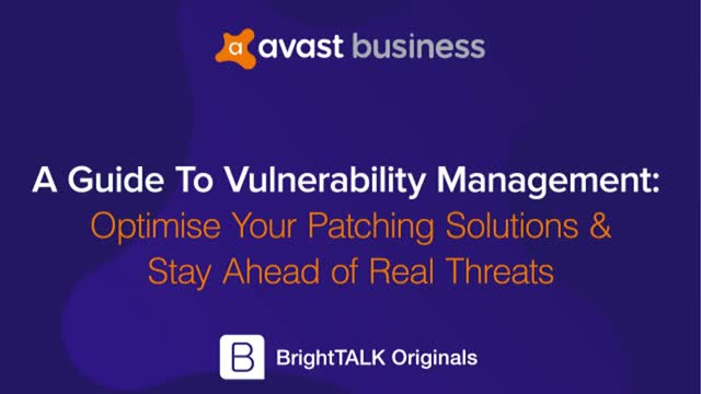 Vulnerability Management: Optimise Patching Solutions & Stay Ahead of Threats