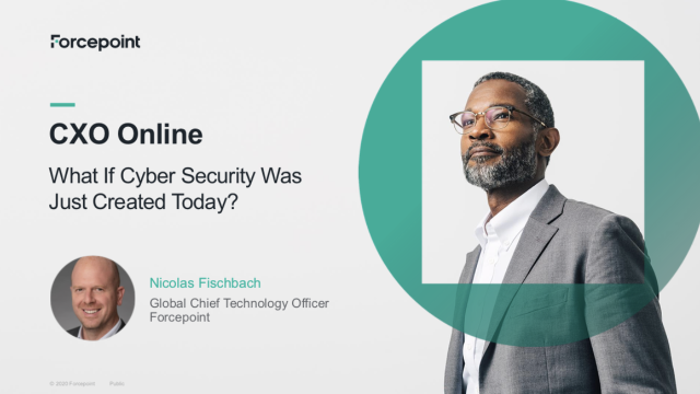 CXO Online: What If Cyber Security Was Just Created Today?