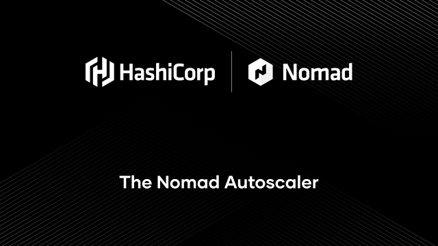 The Nomad Autoscaler