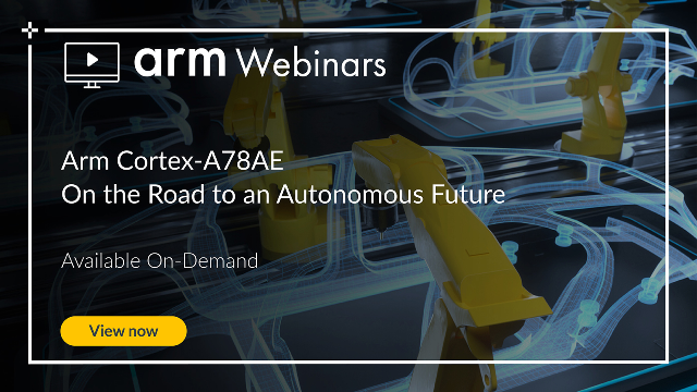 Arm Cortex-A78AE: On the Road to an Autonomous Future