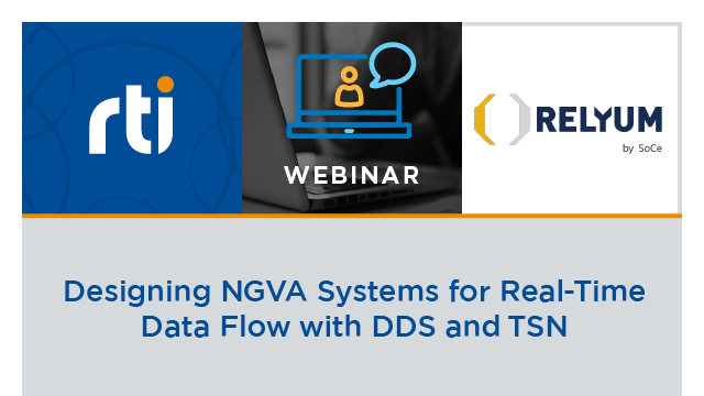 Designing NGVA Systems for Real-Time Data Flow with DDS and TSN