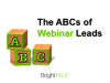 The ABCs of Webinar Leads
