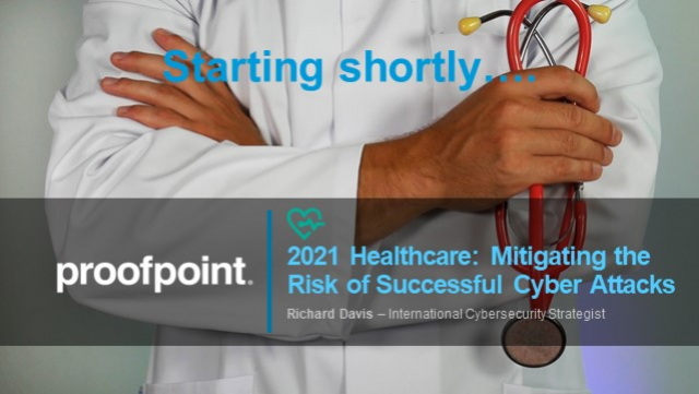 2021 Healthcare: Mitigating the Risk of Successful Cyber Attacks