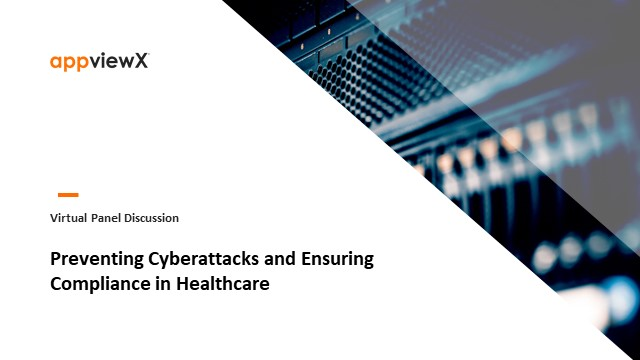 Preventing Cyberattacks and Ensuring Compliance In Healthcare