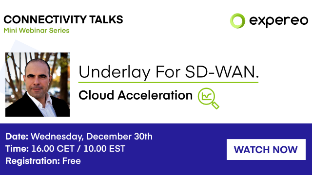 Underlay For SD-WAN | Cloud Acceleration