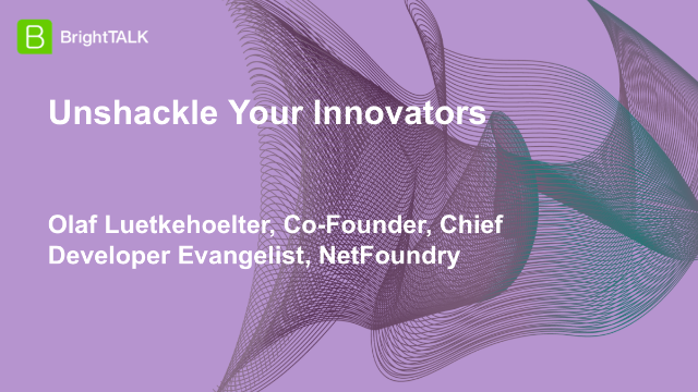 Unshackle Your Innovators