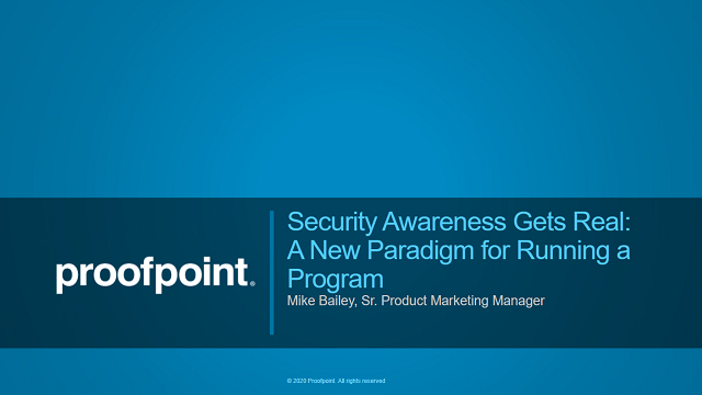 Security Awareness Gets Real: A New Paradigm for Running a Program