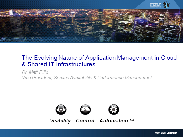 The Evolving Nature of Application Management in Cloud & Shared Infrastructures