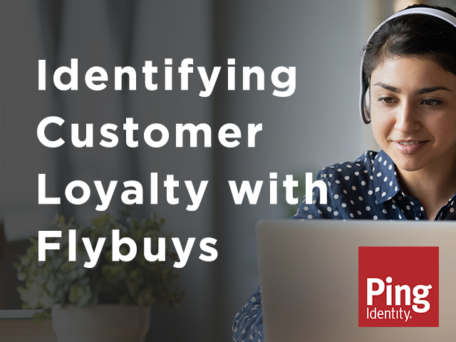 Fireside Chat! Brad Blyth, CTO Flybuys shares his identity-driven experience