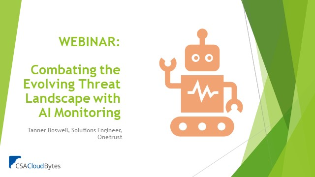 Combating the Evolving Threat Landscape with AI Monitoring