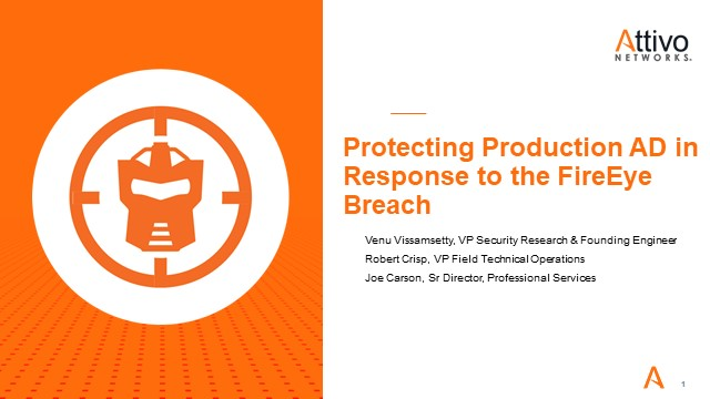 Protecting Production AD in Response to the FireEye Breach