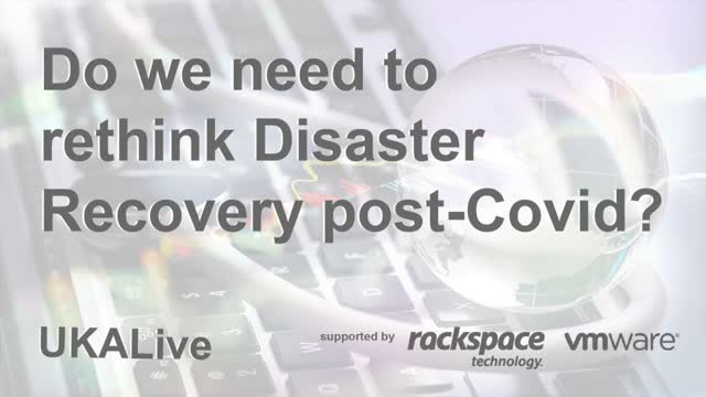 Do we need to re-think disaster recovery post covid-19?