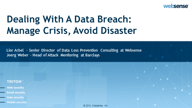 Dealing With A Data Breach: Manage Crisis, Avoid Disaster