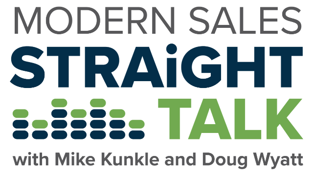 Modern Sales Straight Talk - Episode 4