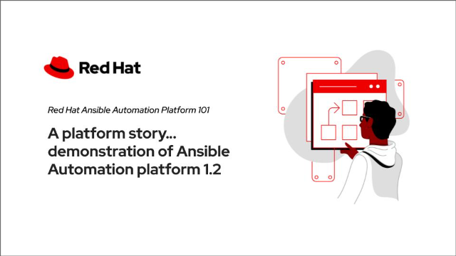 A platform story… demonstration of Ansible Automation platform 1.2