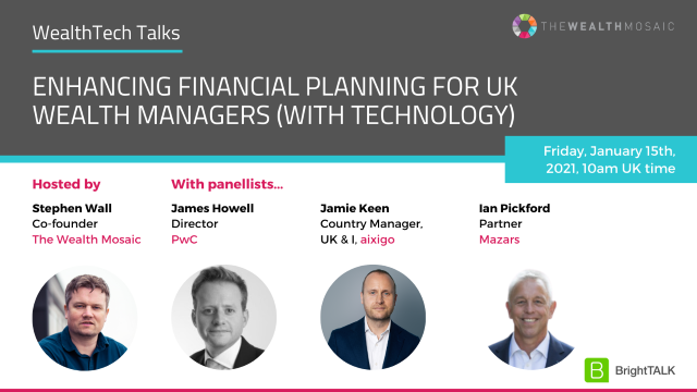 WealthTech Talks: Enhancing financial planning for UK wealth managers