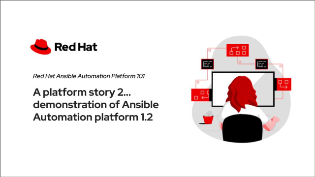 A platform story 2… demonstration of Ansible Automation platform 1.2