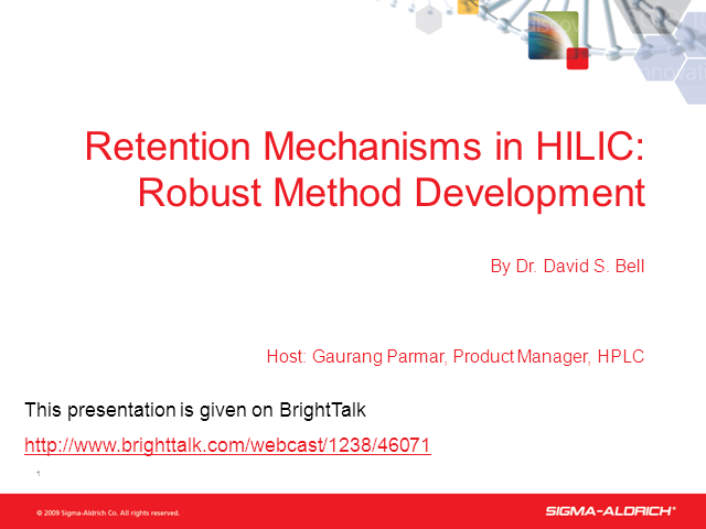 Retention Mechanisms in HILIC Chromatography:  Robust Method Development