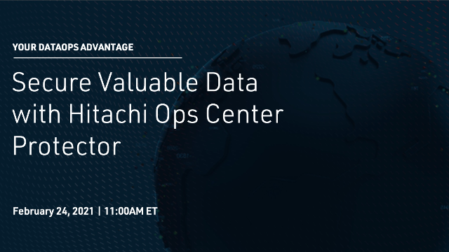 Secure Valuable Data with Hitachi Ops Center Protector
