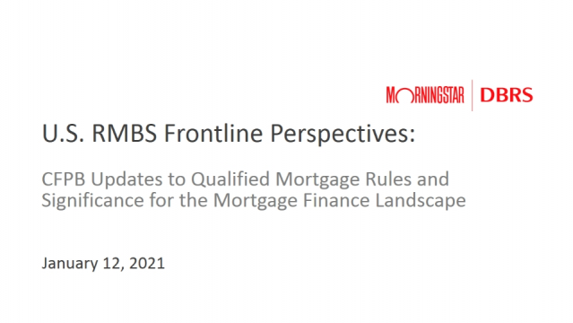 RMBS Frontline Perspectives: CFPB Updates to Qualified Mortgage Rules