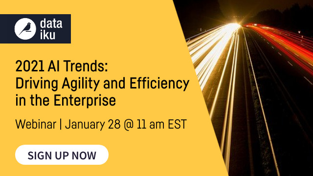 2021 AI Trends: Driving Agility and Efficiency in the Enterprise