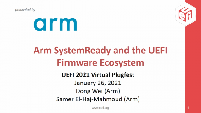 Arm SystemReady and the UEFI Firmware Ecosystem