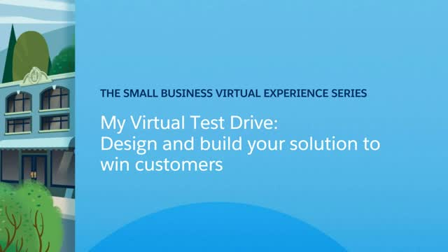 My Virtual Test Drive: Design your solution to win customers