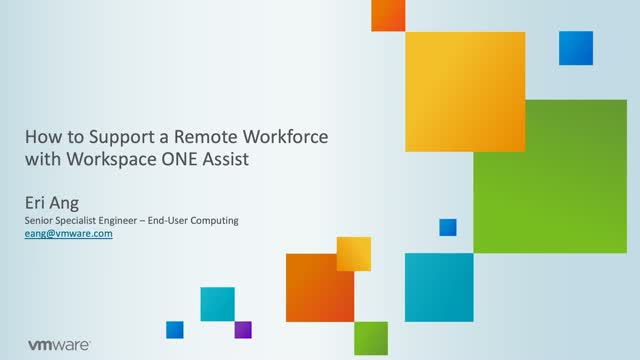 How to Support a Remote Workforce with Workspace ONE Assist