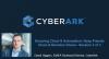Securing Cloud & Automation: Keep Friends Close & Enemies Closer– Session 3 of 3