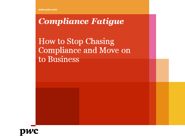 Compliance Fatigue: How to Stop Chasing Compliance and Move on to Business